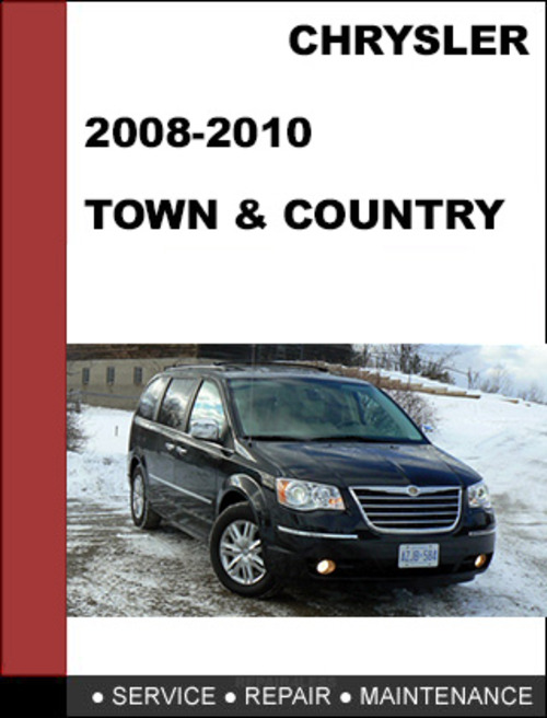 chrysler town   country 2008 2010 factory service workshop repair m 2008 chrysler town and country touring owners manual 2008 chrysler town & country manual