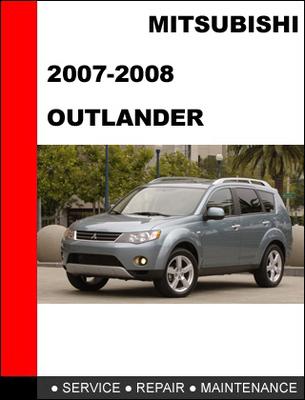 2007 2013 mitsubishi outlander repair service manual