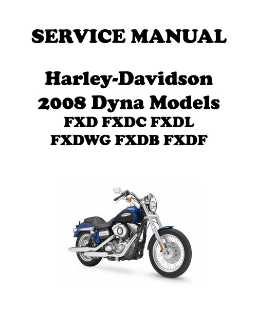Pay for 2008 Harley Davidson Dyna Models Repair Service Manu 99481