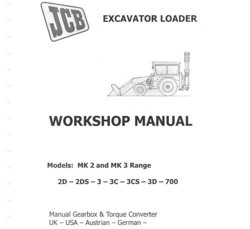 jcb 2d 2ds 3 3c 3cs 3d 700 excavator loader service manual downlo rh tradebit com JCB Backhoe Models JCB 3C III