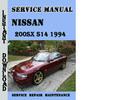 Thumbnail Nissan 200SX S14 Silvia 1994 Service Repair Manual