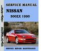 Thumbnail Nissan 300ZX 1990 Service Repair Manual Pdf Download