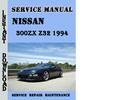 Thumbnail Nissan 300ZX Z32 1994 Service Repair Manual Pdf Download