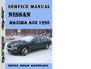 Thumbnail Nissan Maxima A32 1995 Service Repair Manual Pdf Download