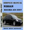Thumbnail Nissan Maxima A34 2007 Service Repair Manual Pdf Download