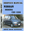 Thumbnail Nissan Serena C23 1992 Service Repair Manual Pdf Download