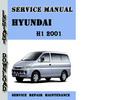Thumbnail Hyundai H1 2001 Service Repair Manual Pdf Download