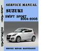 Thumbnail Suzuki Swift Sport 2004-2008 Service Repair Manual Pdf