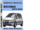 Thumbnail Hyundai Getz 2005 Service Repair Manual Pdf Download