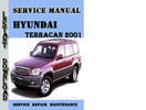Thumbnail Hyundai Terracan 2001 Service Repair Manual Pdf Download