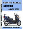Thumbnail Suzuki AN400 2003 Service Repair Manual Pdf Download