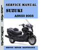 Thumbnail Suzuki AN650 2003 Burgman Service Repair Manual Pdf Download