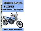 Thumbnail Suzuki DR650R-S 1990-1993 Service Repair Manual Pdf Download