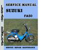 Thumbnail Suzuki FA50 Service Repair Manual Pdf Download