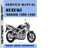 Thumbnail Suzuki GS500E 1988-1990 Service Repair Manual Pdf Download