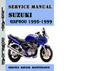 Thumbnail Suzuki GSF600 1995-1999 Service Repair Manual Pdf Download