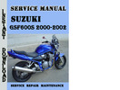 Thumbnail Suzuki GSF600S 2000-2002 Service Repair Manual Pdf Download