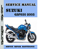 Thumbnail Suzuki GSF650 2005 Service Repair Manual Pdf Download