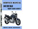 Thumbnail Suzuki GSF1250 2007 Service Repair Manual Pdf Download