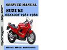 Thumbnail Suzuki GSX400F 1981-1983 Service Repair Manual Pdf Download