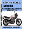 Thumbnail Suzuki GSX1100E,GSX1150E 1985-1994 Service Repair Manual Pdf