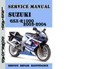 Thumbnail Suzuki GSX-R1000 2003-2004 Service Repair Manual Pdf Downloa