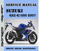 Thumbnail Suzuki GSX-R1000 2007 Service Repair Manual Pdf Download