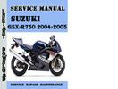 Thumbnail Suzuki GSX-R750 2004-2005 Service Repair Manual Pdf Download