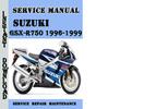 Thumbnail Suzuki GSX-R750 1996-1999 Service Repair Manual Pdf Download