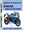 Thumbnail Suzuki GSX-R1000 2009 Service Repair Manual Pdf Download