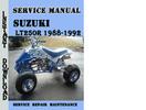 Thumbnail Suzuki LT250R 1988-1992 Service Repair Manual Pdf Download