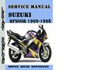 Thumbnail Suzuki RF900R 1993-1998 Service Repair Manual Pdf Download