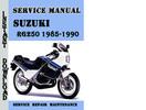 Thumbnail Suzuki RG250 1985-1990 Service Repair Manual Pdf Download