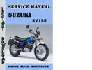 Thumbnail Suzuki RV125 Service Repair Manual Pdf Download