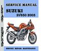 Thumbnail Suzuki SV650 2003 Service Repair Manual Pdf Download