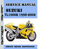 Thumbnail Suzuki TL1000R 1998-2002 Service Repair Manual Pdf Download