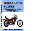 Thumbnail Suzuki VS1400 Intruder 1987-1993 Service Repair Manual Pdf