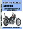 Thumbnail Suzuki VS1400 Intruder 1988-2002 Service Repair Manual Pdf