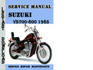 Thumbnail Suzuki VS700-800 1985 Service Repair Manual Pdf Download