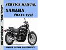 Thumbnail Yamaha VMX12 1995 Service Repair Manual Pdf Download