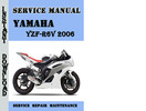 Thumbnail Yamaha YZF-R6V 2006 Service Repair Manual Pdf Download