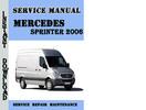 Thumbnail Mercedes Sprinter 2006 Service Repair Manual Pdf Download