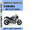 Thumbnail Yamaha MT-01(T) 2005 Service Repair Manual Pdf Download