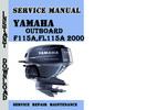Thumbnail Yamaha F115A,FL115A 2000 Service Repair Manual Pdf Download