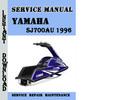 Thumbnail Yamaha SJ700AU 1996 Service Repair Manual Pdf Download
