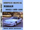 Thumbnail Nissan 300ZX 1988-1990 Service Repair Manual Pdf Download