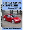Thumbnail Mitsubishi Eclipse 2 1995 Service Repair Manual Pdf Download