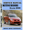 Thumbnail Mitsubishi Eclipse 2006 Service Repair Manual Pdf Download