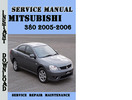 Thumbnail Mitsubishi 380 2005-2006 Service Repair Manual Pdf Download