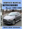 Thumbnail Mitsubishi Galant 1989-1993 Service Repair Manual Pdf